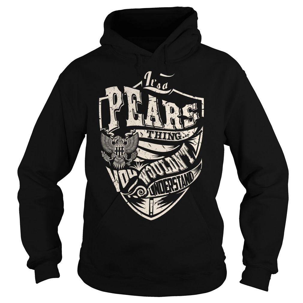 Its a PEARS Thing (Eagle) - Last Name, Surname T-Shirt