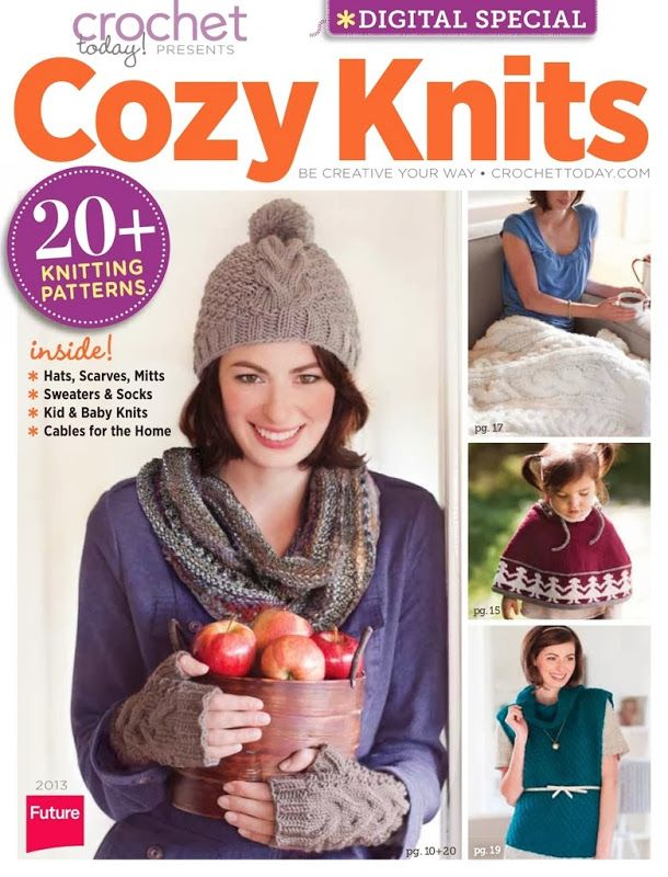 Crochet Today 2013 Presents Cozy Knits Mags Crochet Today