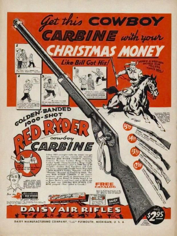 Red Ryder BB gun, very popular in the 1950s and 60s | Print Ads ...