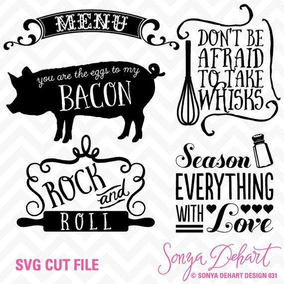 Svg Cuttables Kitchen Quotes Menu Pig Whisk Season Everything With Love Cut Files Set Dxf Sdd031