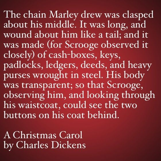 My Favorite Quotes from A Christmas Carol #13 - The chain Marley drew | Books | A christmas ...