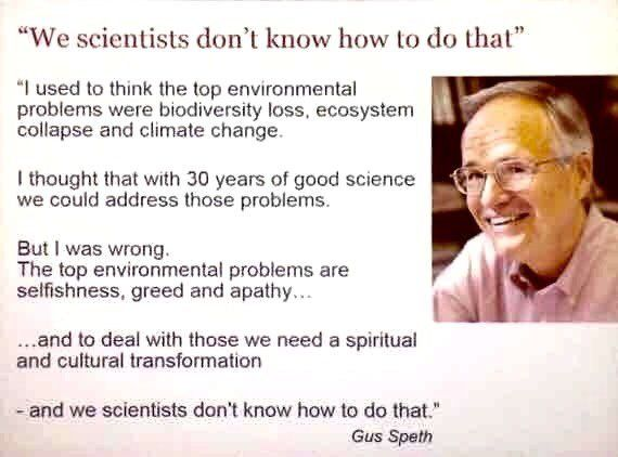 Why Dont We Know What Environmental >> We Scientists Don T Know How To Do That Selfishness Vs Science