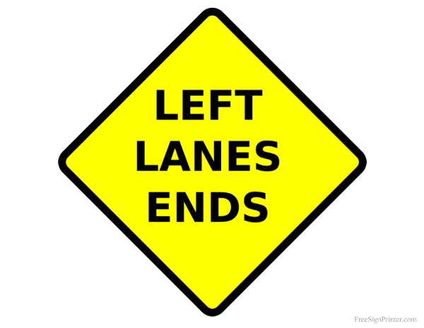 Left Lane Ends Lanes End Road Signs Street Signs