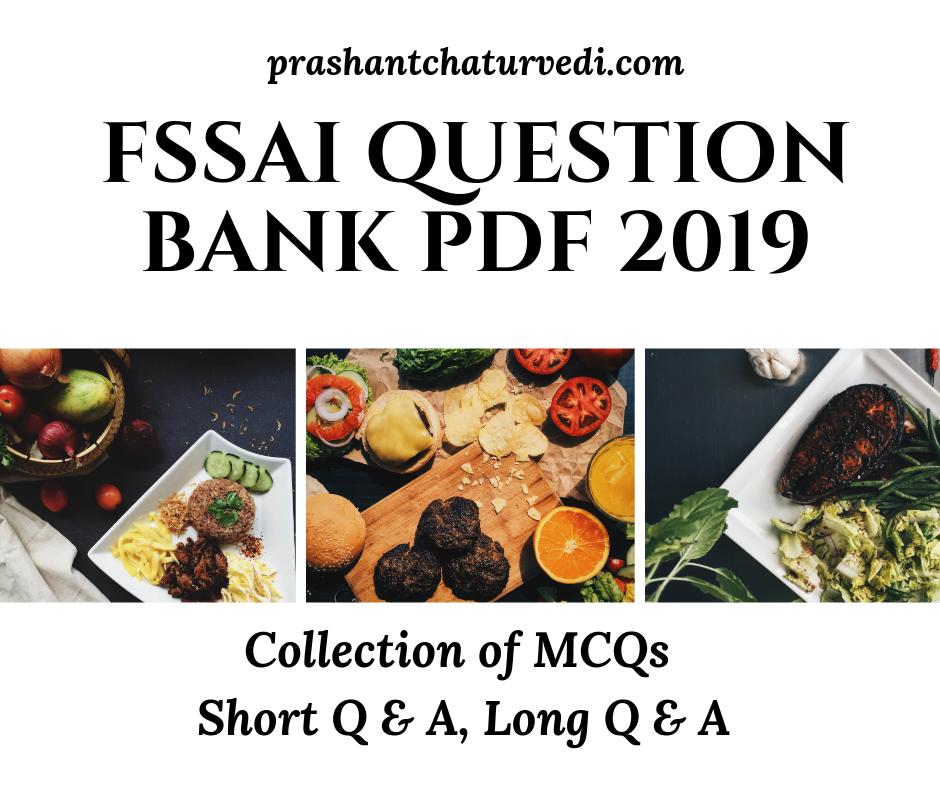 FSSAI Question Bank PDF 2019: 300+ MCQs, Short Q & A, Long Q & A