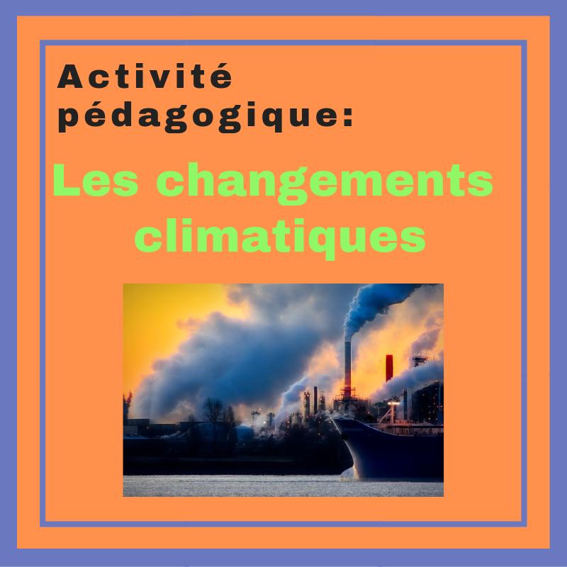 Activité pédagogique Les changements climatiques