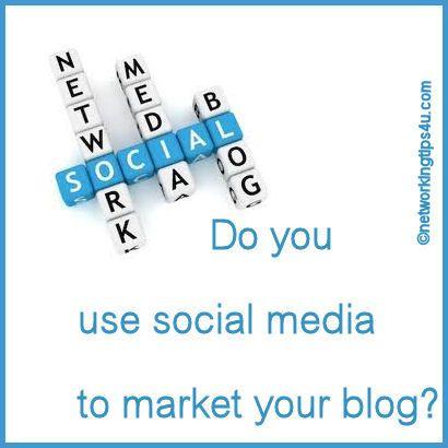 Social Media Tips for Bloggers - http://networkingtips4u.com/social-media-tips-for-bloggers/