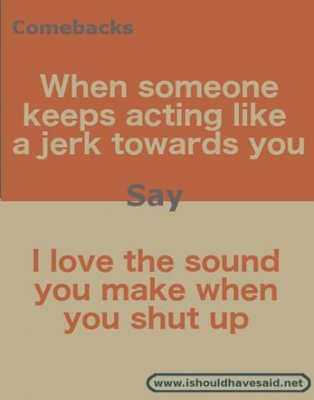 68 Ideas for funny comebacks quotes awesome
