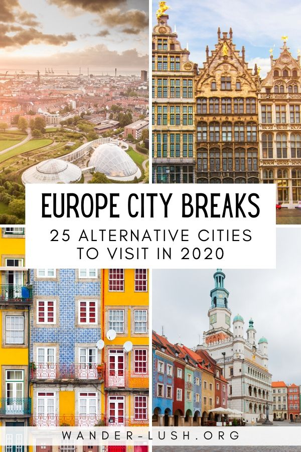 Alternative European City Breaks: 25 Places to Get Off the Beaten Path