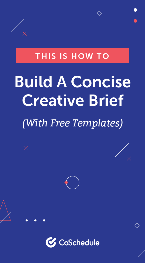 Creative Brief Templates Three Ways To Build Yours Concisely