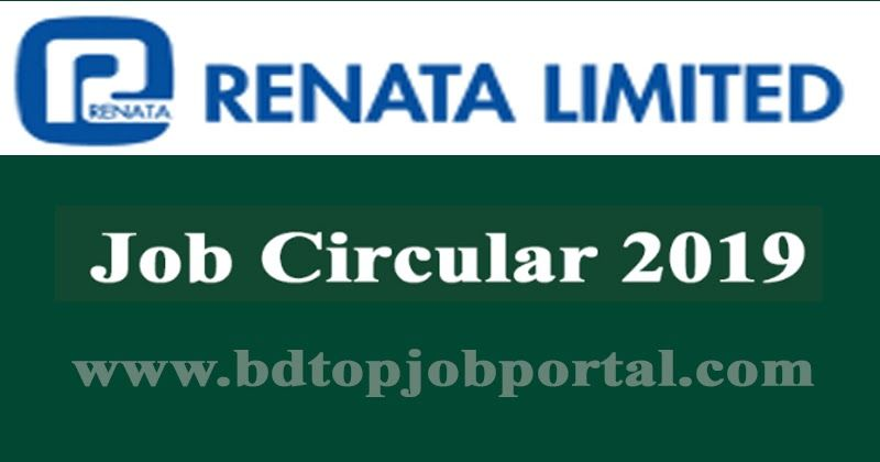Renata Limited Job Circular 2019, jobs today, new government job
