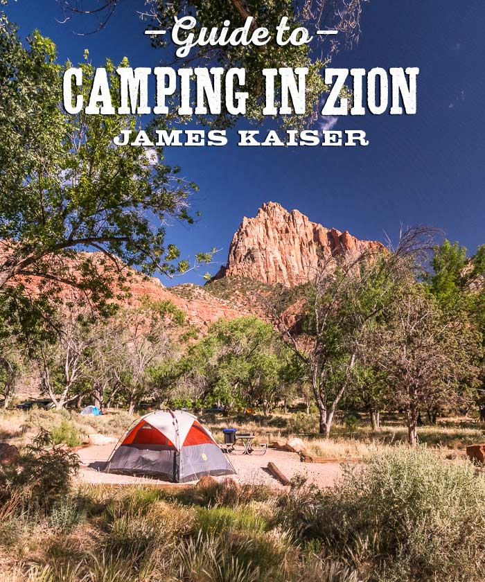 Best Camping In Zion National Park James Kaiser In 2020 Zion