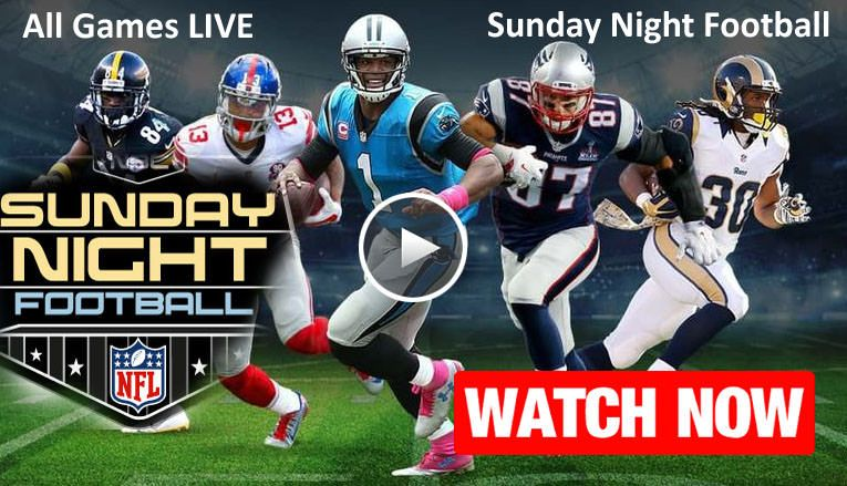 Sunday Night Nfl Football Games Today Live Stream Https
