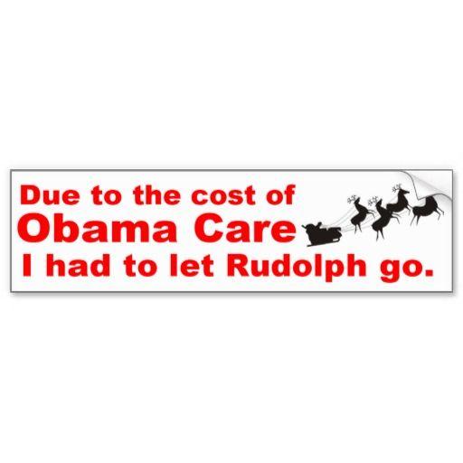 Obama Care Vs Rudolph Bumper Sticker