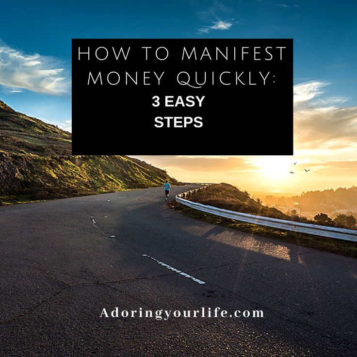 How to Manifest Money Quickly 3 Easy Steps Manifesting