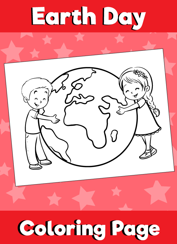 Earth Day Coloring Page Kids Hugging Earth Earth Fun activities