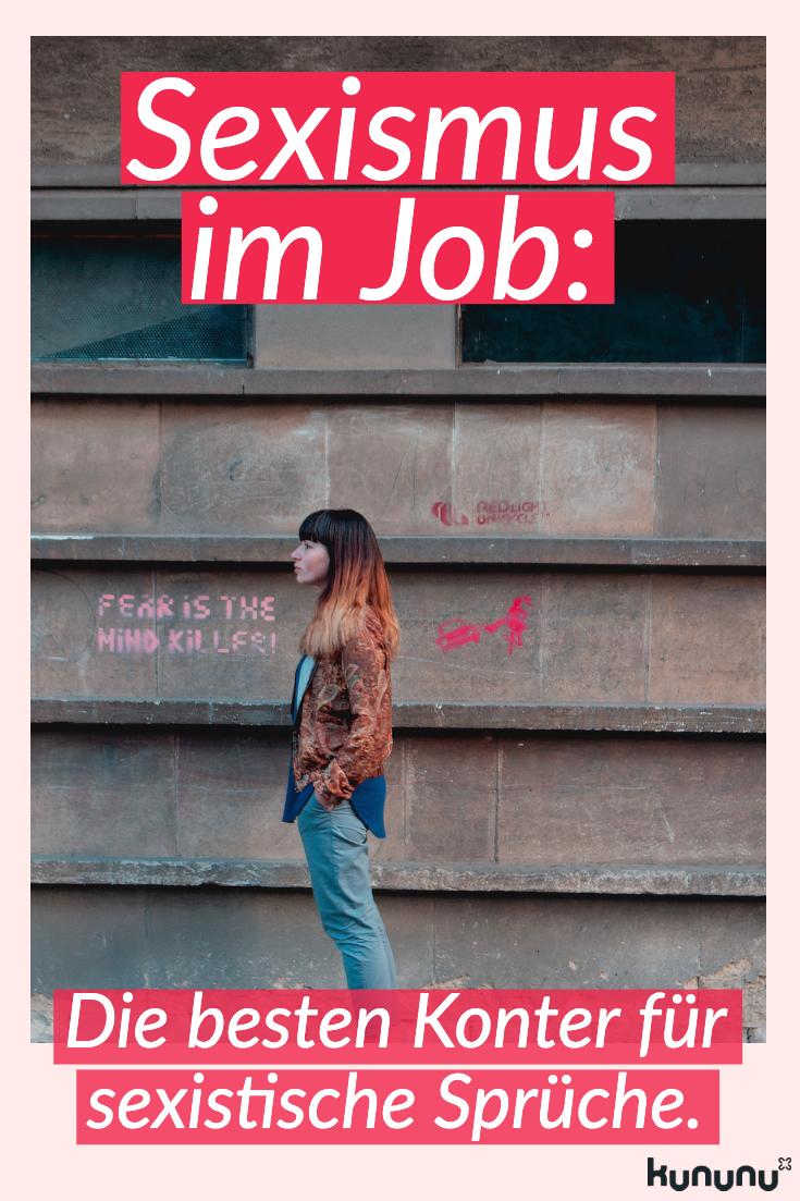 Sexismus im Job + Die besten Konter für sexistische