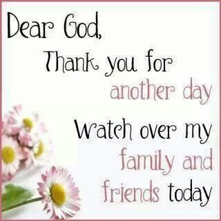 Dear God Quotes Quote Friends God Family Quotes Good Morning Good