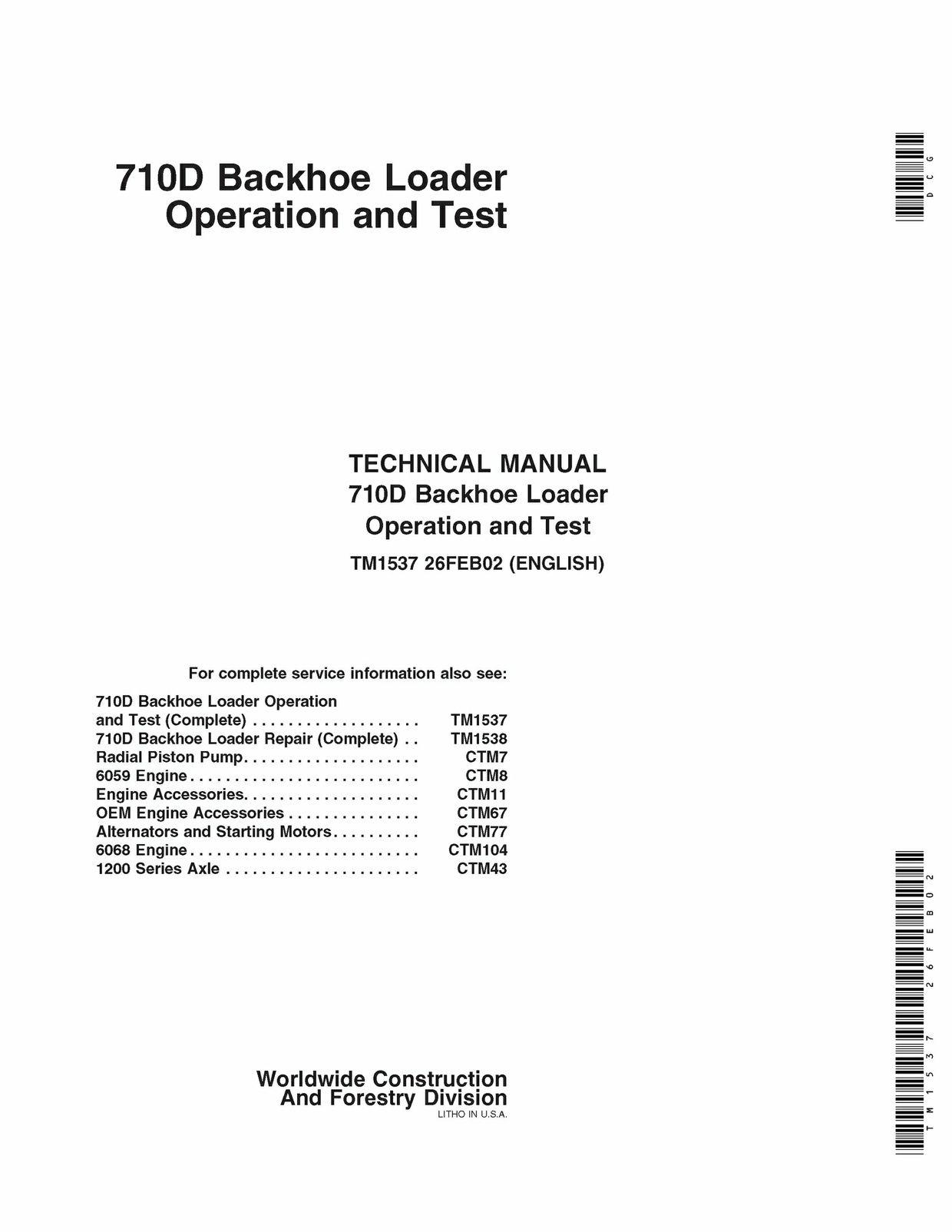 Download John Deere 710D Backhoe Loader Operation and Test Manual TM1537  Backhoe Loader, Repair Manuals