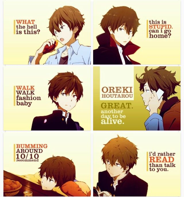 The most realistic character ever: Oreki.