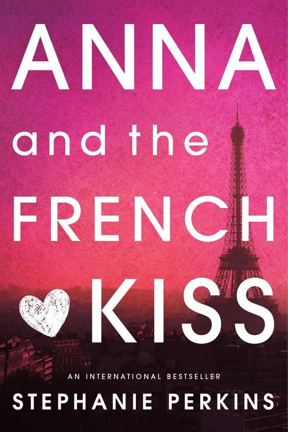 Anna and the French Kiss - Wikipedia