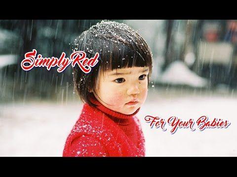 Simply Red   For Your Babies (Tradução)