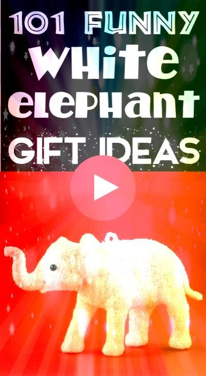 Elephant Gifts Funny Ideas for your Gift Exchange Party HUGE List of the BEST gifts to give at your next holiday parties SO funnyWhite Elephant Gifts Funny Ideas for your...