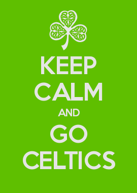 Keep Calm And Go Celtics Calm Keep Calm Melaleuca
