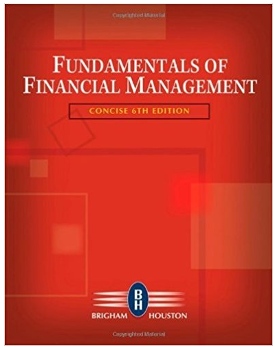 Fundamentals Of Financial Management Concise 6th Edition Eugene Solutions Financial Management School Edition Management