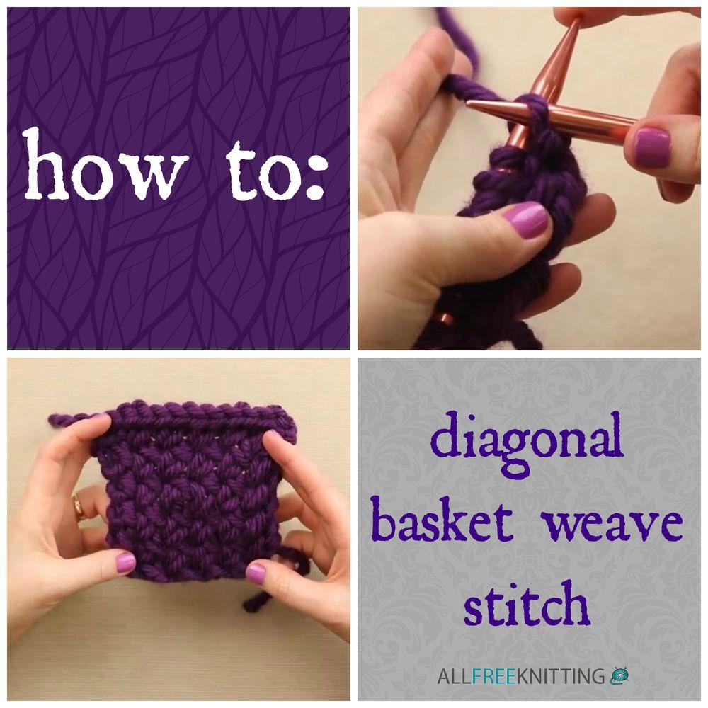 How To Knit: Diagonal Basket Weave Stitch Video Tutorial   Puntadas ...
