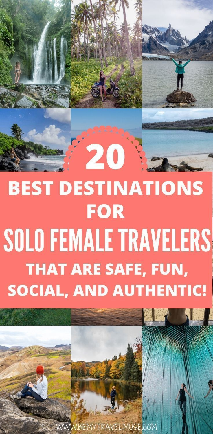 20 Unexpectedly Awesome Destinations For Solo Female Travelers Female Travel Solo Female Travel Top Travel Destinations