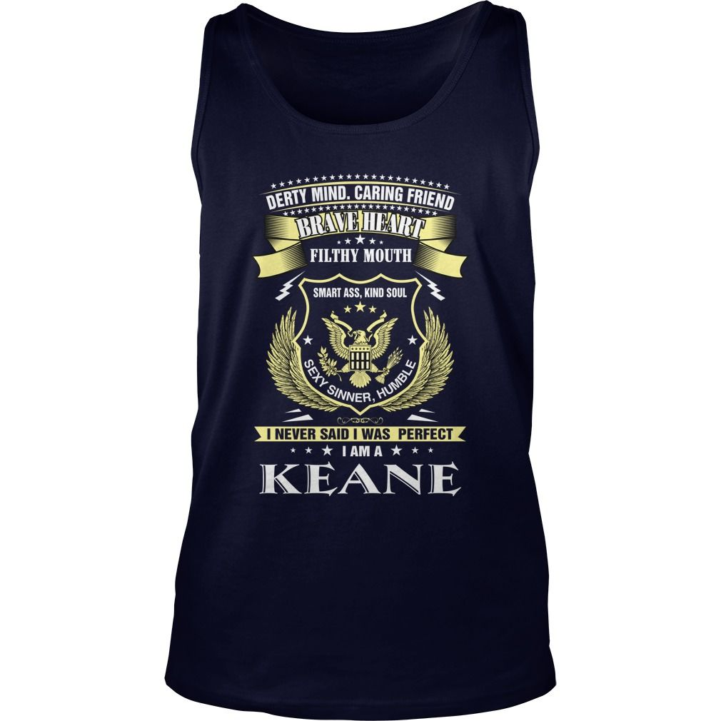 KEANE tshirt name, surname #gift #ideas #Popular #Everything #Videos #Shop #Animals #pets #Architecture #Art #Cars #motorcycles #Celebrities #DIY #crafts #Design #Education #Entertainment #Food #drink #Gardening #Geek #Hair #beauty #Health #fitness #History #Holidays #events #Home decor #Humor #Illustrations #posters #Kids #parenting #Men #Outdoors #Photography #Products #Quotes #Science #nature #Sports #Tattoos #Technology #Travel #Weddings #Women
