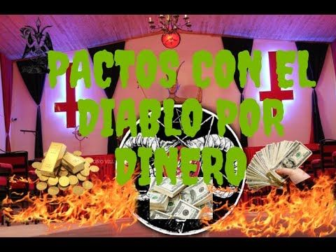 Pactos con el diablo Para Tener Dinero¡ pactos con el ...