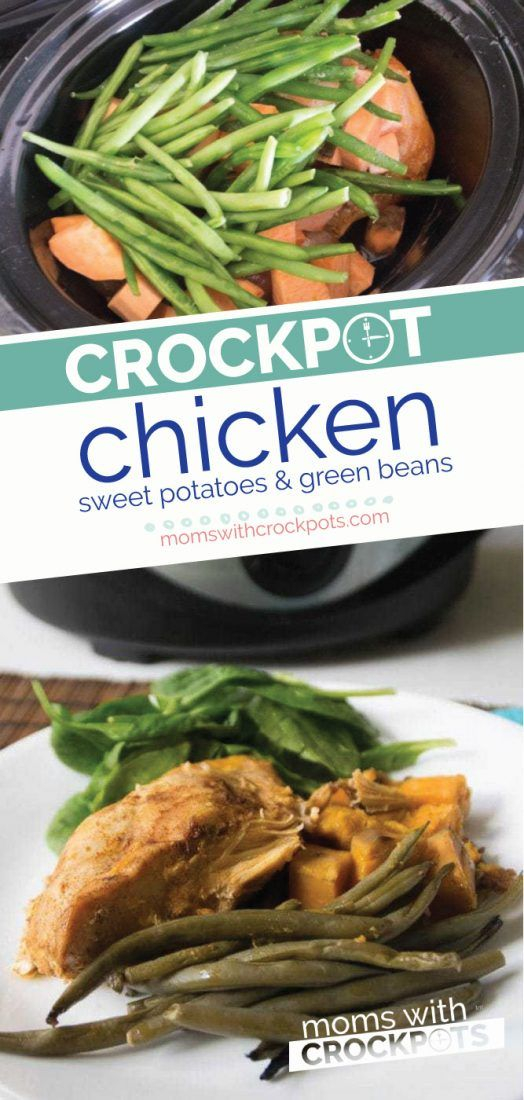 Make an entire meal right in your slow cooker This yummy Crockpot Chicken Sweet Potatoes  Green Beans Recipe is healthy and delicious MomsWCrockpots