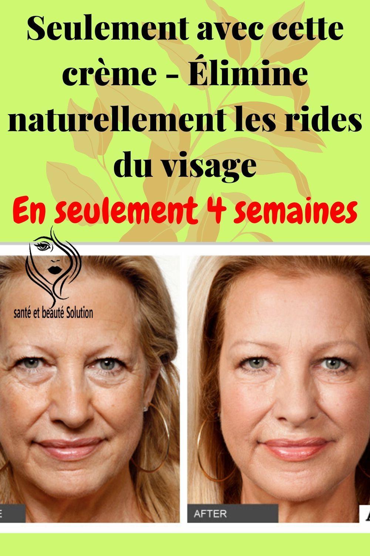 Elimine Naturellement Les Rides Du Visage En 2020 Sante Et Beaute Les Rides Soins De Beaute