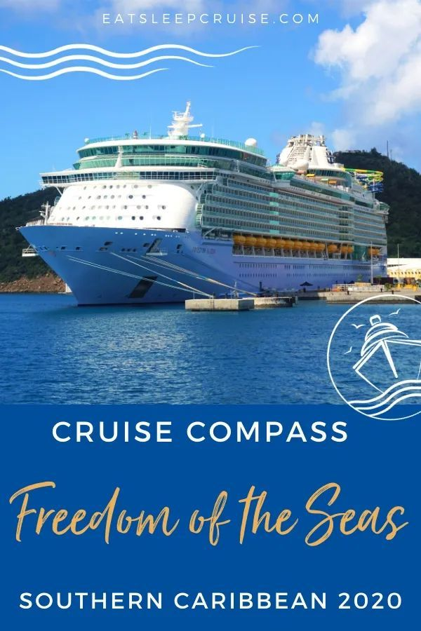 Freedom of the Seas Southern Caribbean Cruise Compass ...