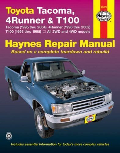 Toyota tacoma 4runner t100 automotive repair manual products with a haynes manual you can do it yourselffrom simple maintenance to basic repairs haynes writes every book based on a complete teardown of the vehicle solutioingenieria Images