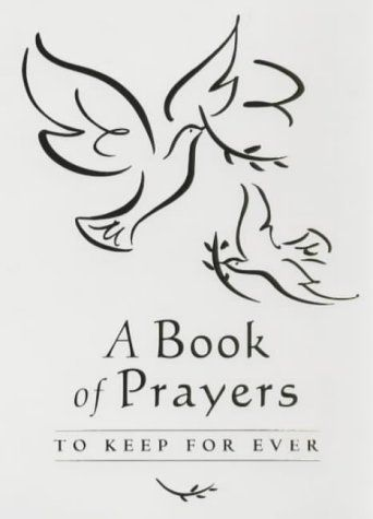 A Book of Prayers: To Keep For Ever by Sophie Piper
