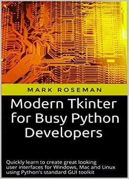 Modern Tkinter For Busy Python Developers PDF | Python | Python
