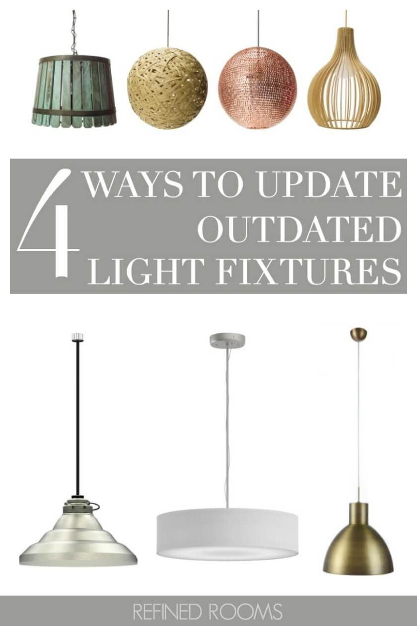 Got outdated light fixtures heres 4 easy and cheap ways to update your light fixtures especially important if you planning on selling your home