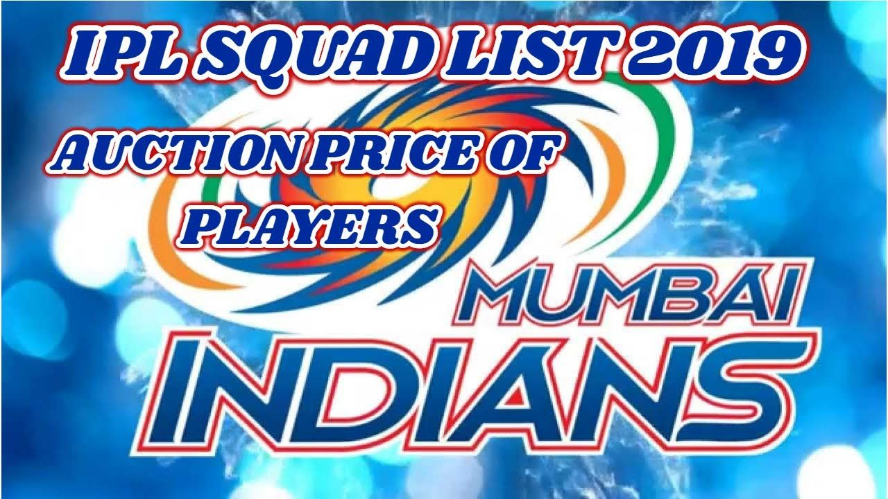 Ipl 2019 Mumbai Indians Squad List Cricket Live Mumbai