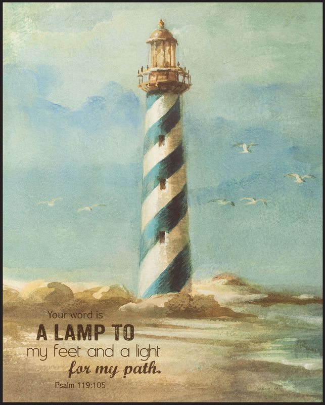 Lighthouse picture for sunroom. A lam unto my feet and a light unto my path.