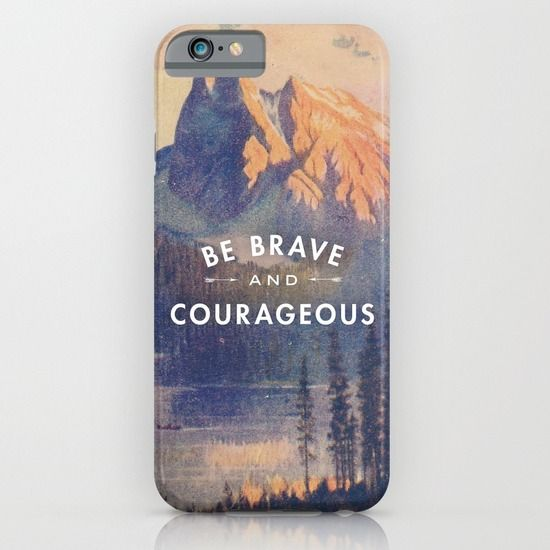 Be+Brave+and+Courageous+iPhone+&+iPod+Case+by+Lay+Baby+Lay++-+$35.00