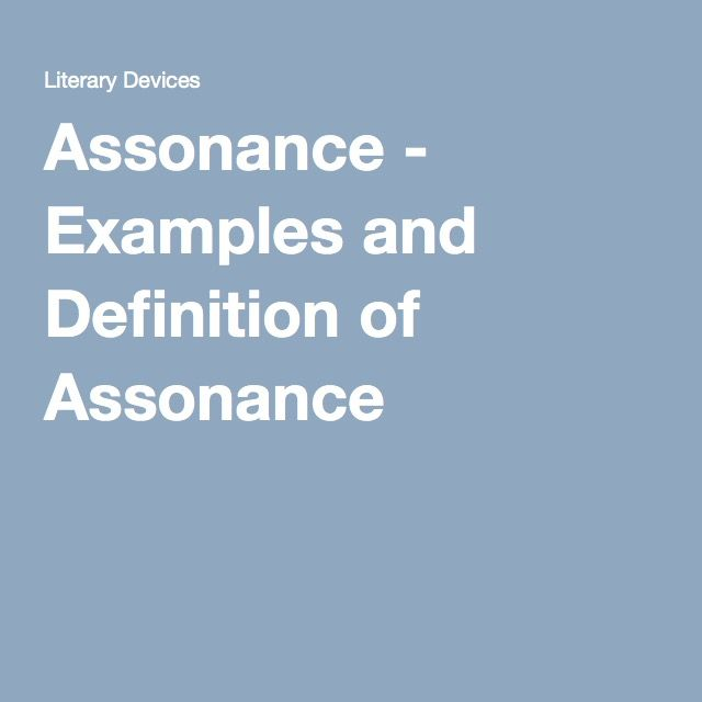 Assonance - Examples and Definition of Assonance | Out of the Dust ...