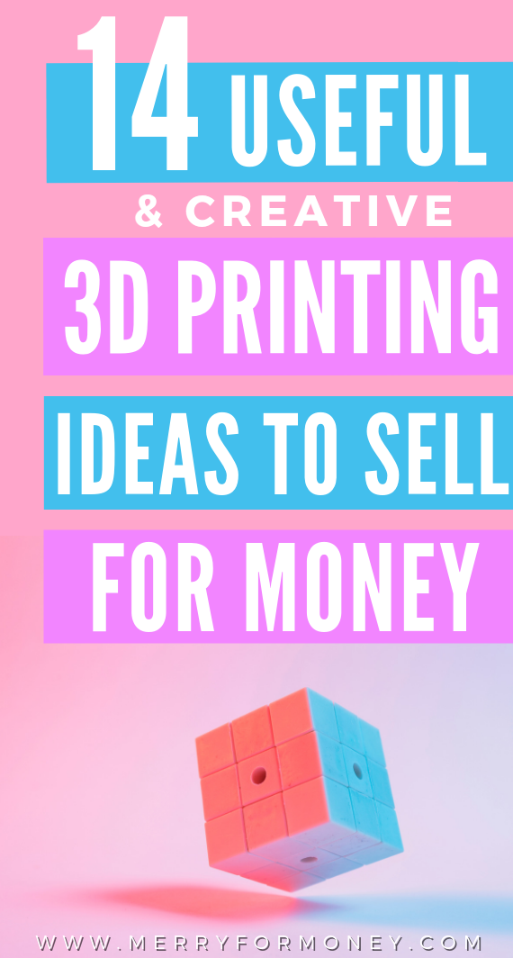 18 Money Making 3D Printing Product Ideas For Your Future Business
