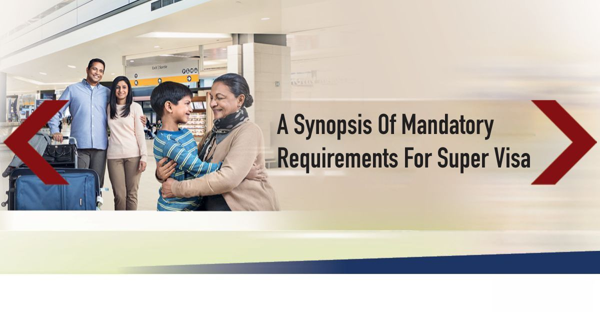 A synonyms of mandatory requirement for super visa for