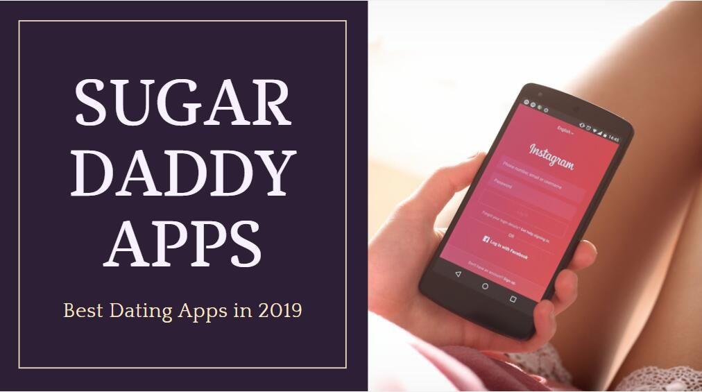 Best Sugar Daddy Apps Sugar Daddy Dating Sugar Daddy Sugar Baby