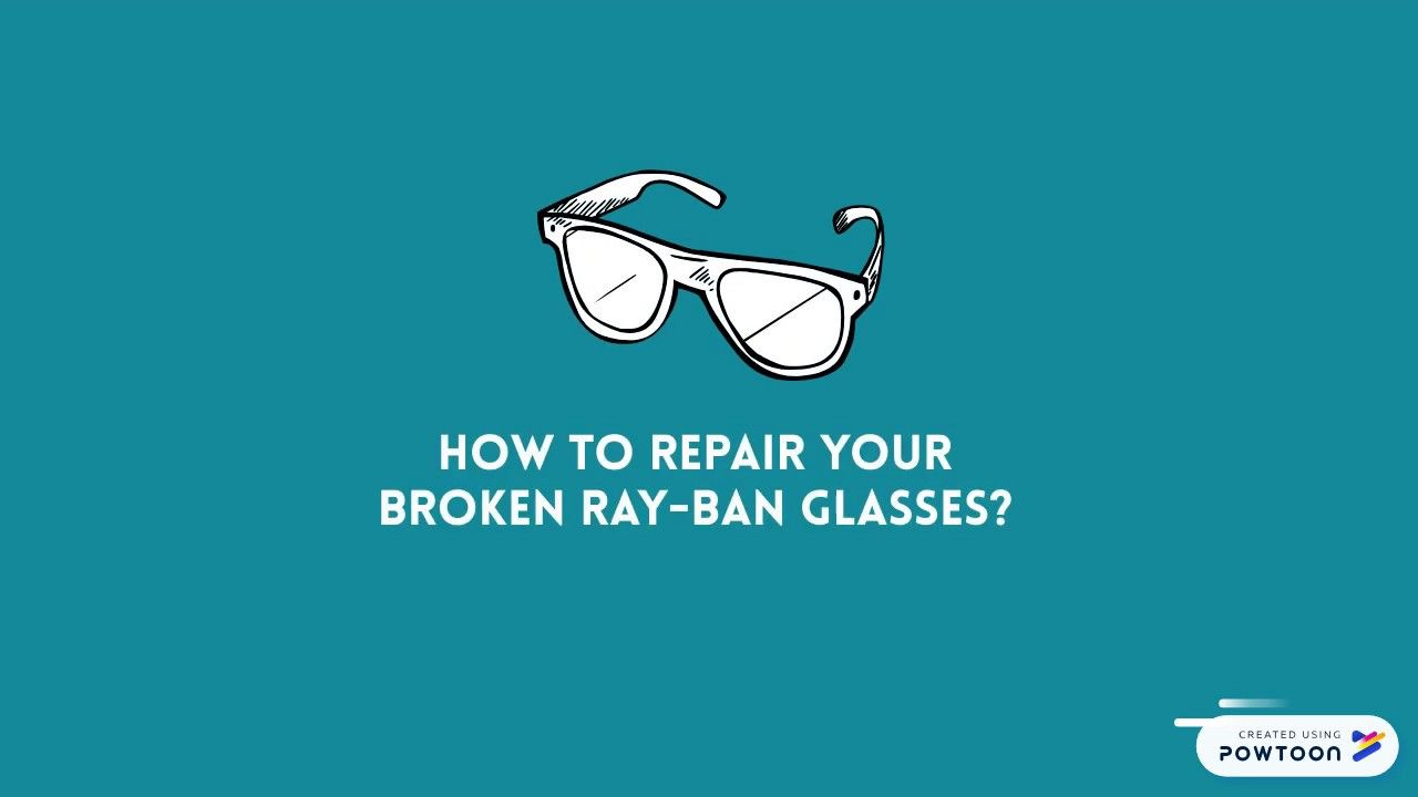How To Repair Your Broken Ray Ban Glasses Ray Ban Glasses Repair Ray Bans