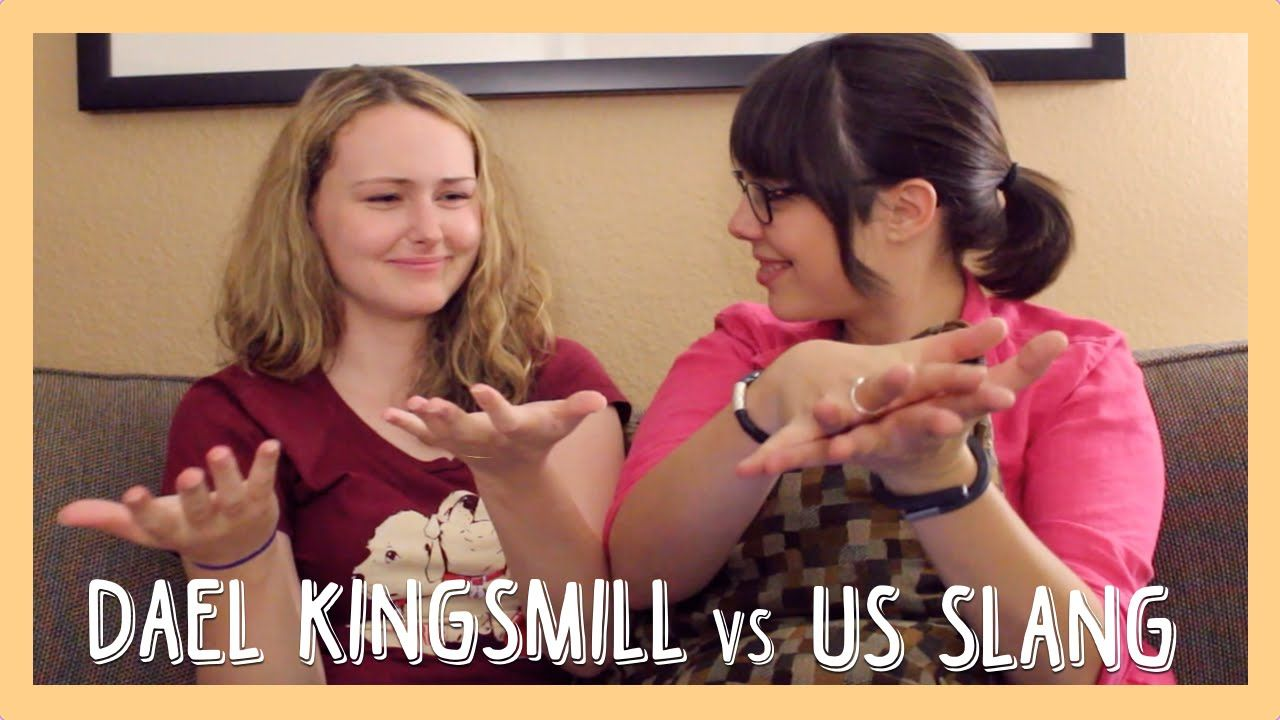 US Slang Challenge with DAEL KINGSMILL! | People Who Are Awesome ...