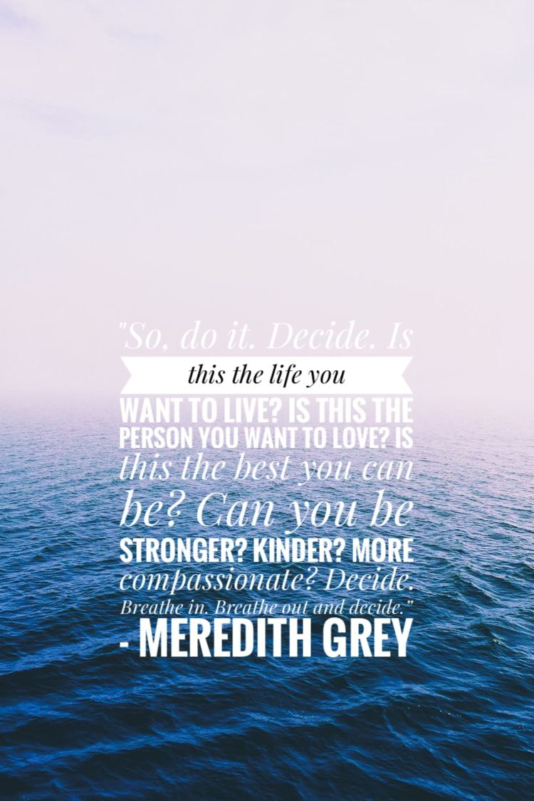 Meredith Grey Quote Iphone Wallpaper Meredith Grey Quotes Grey Quotes Meredith Grey