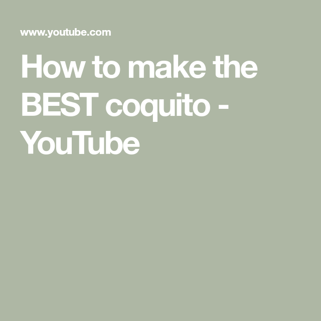 How To Make The BEST Coquito - YouTube